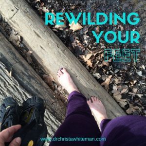 rewilding your feet